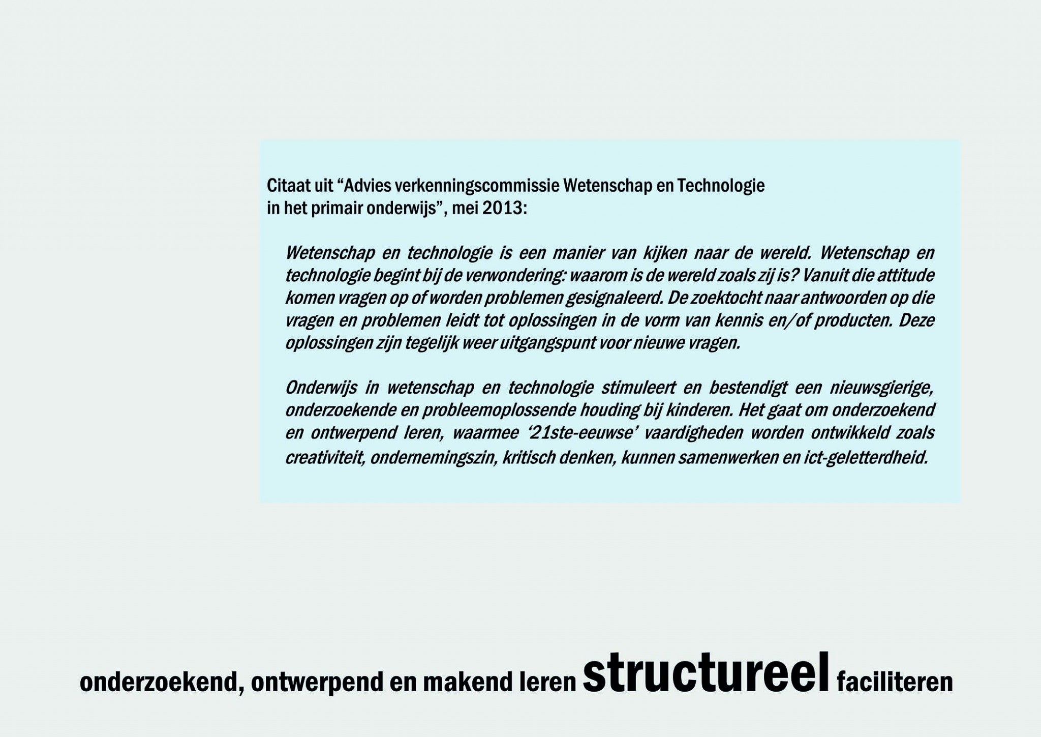 De Ontwerpwerkplaats, Gijs Niemeijer, Floor van Ditzhuyzen, Technieklab, technieklab, glundertechniek, techniekonderwijs, W&T onderwijs, wetenschap- & techniekonderwijs, maakonderwijs, techniekpact, Huub looze, technieklab, glundertechniek, techniekonderwijs, W&T onderwijs, wetenschap- & techniekonderwijs, maakonderwijs, techniekpact, makereducation, Gijs niemeijer, techniekonderwijs school